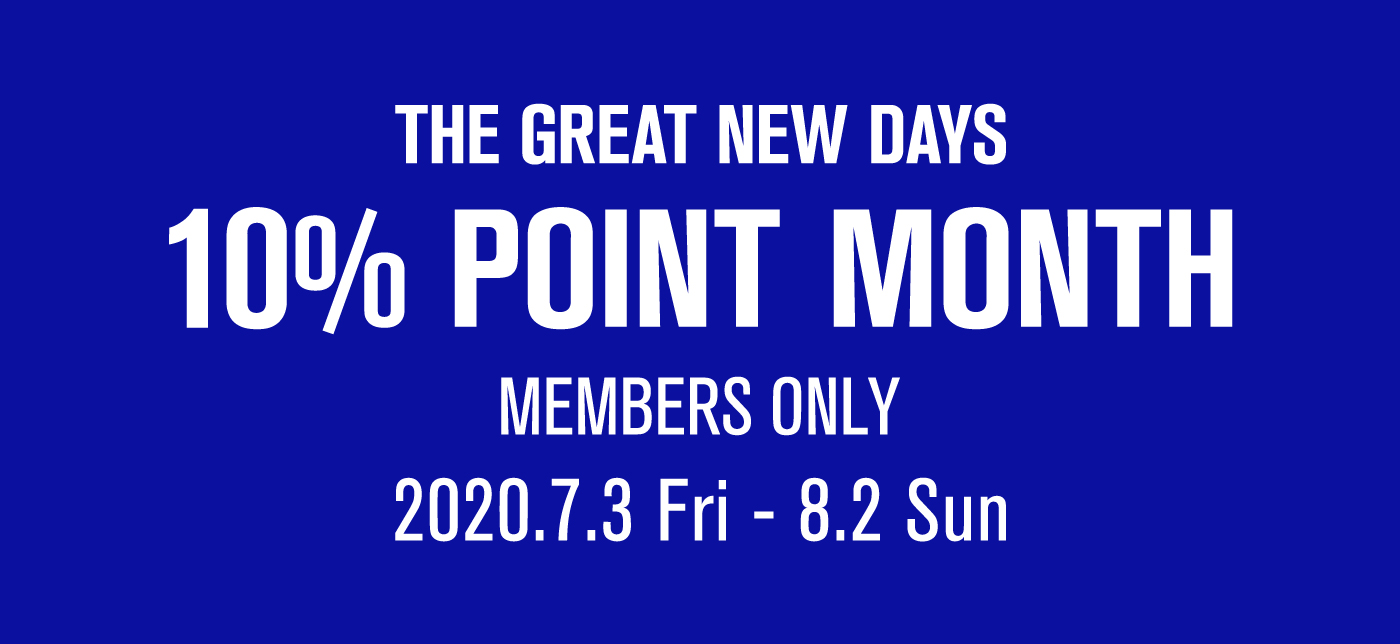THE GREAT NEW DAYS 10% POINT MONTH