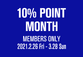 <strong>【店舗限定】10% POINT MONTH</strong>